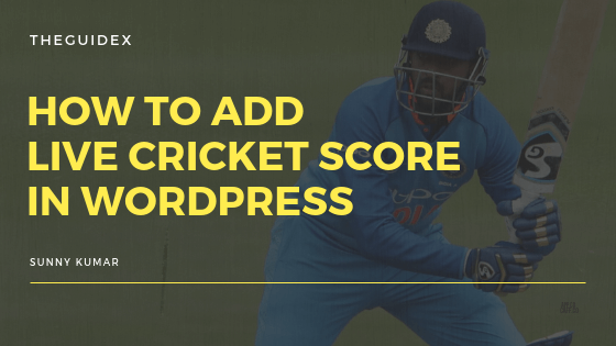 Live Cricket Score, Live Score for Website, Live Cricket Score for Website