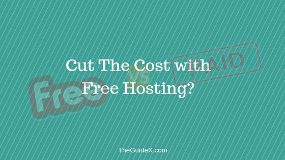 Do You Really Cut The Costs with Free Hosting?